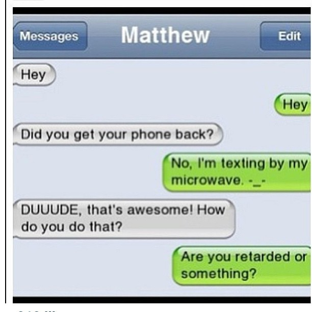 Matthew's Friend is Very Stupid!