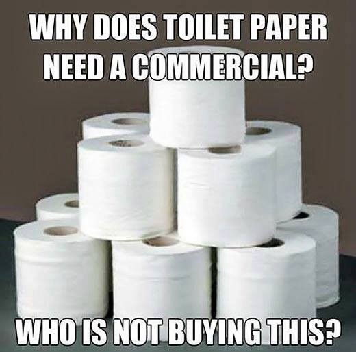 Image result for why does toilet paper need a commercial