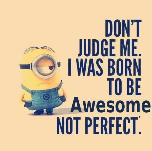 I Was Born to Be Awesome!