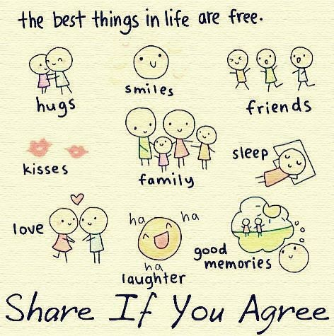 The Best Things in Life are Free!